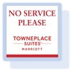 "TownePlace Suites ""No Service Please"" magnet, #169-1224625"