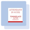"TownePlace Suites ""Attendant In Suite"" magnet, #169-1224925"